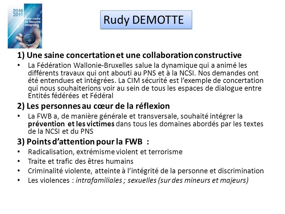1) Une saine concertation et une collaboration constructive La Fédération Wallonie-Bruxelles salue la dynamique qui a animé les différents travaux qui ont abouti au PNS et à la NCSI.