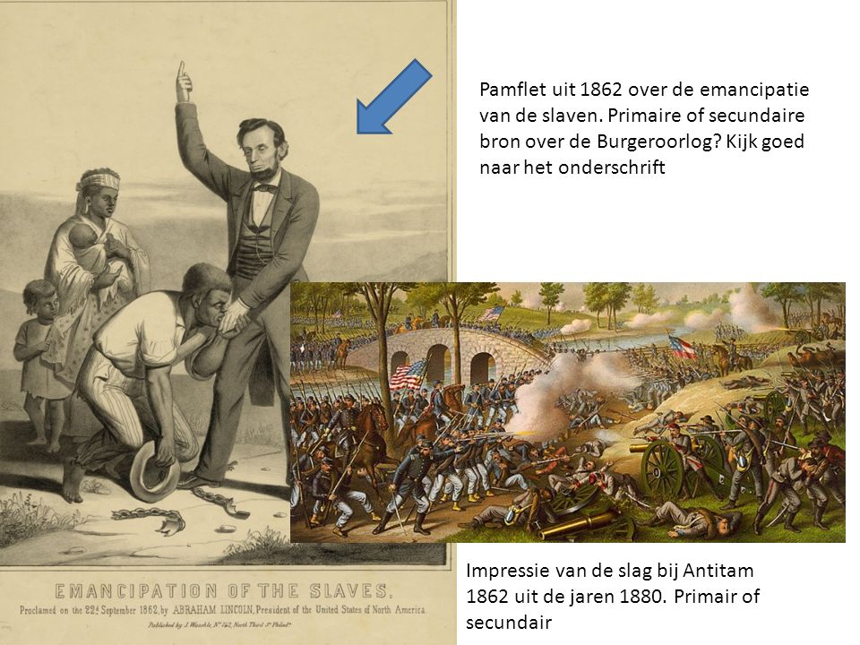 Pamflet uit 1862 over de emancipatie van de slaven. Primaire of secundaire bron over de Burgeroorlog? Kijk goed naar het onderschrift Impressie van de