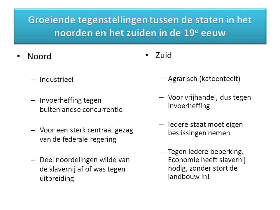 Noord – Industrieel – Invoerheffing tegen buitenlandse concurrentie – Voor een sterk centraal gezag van de federale regering – Deel noordelingen wilde