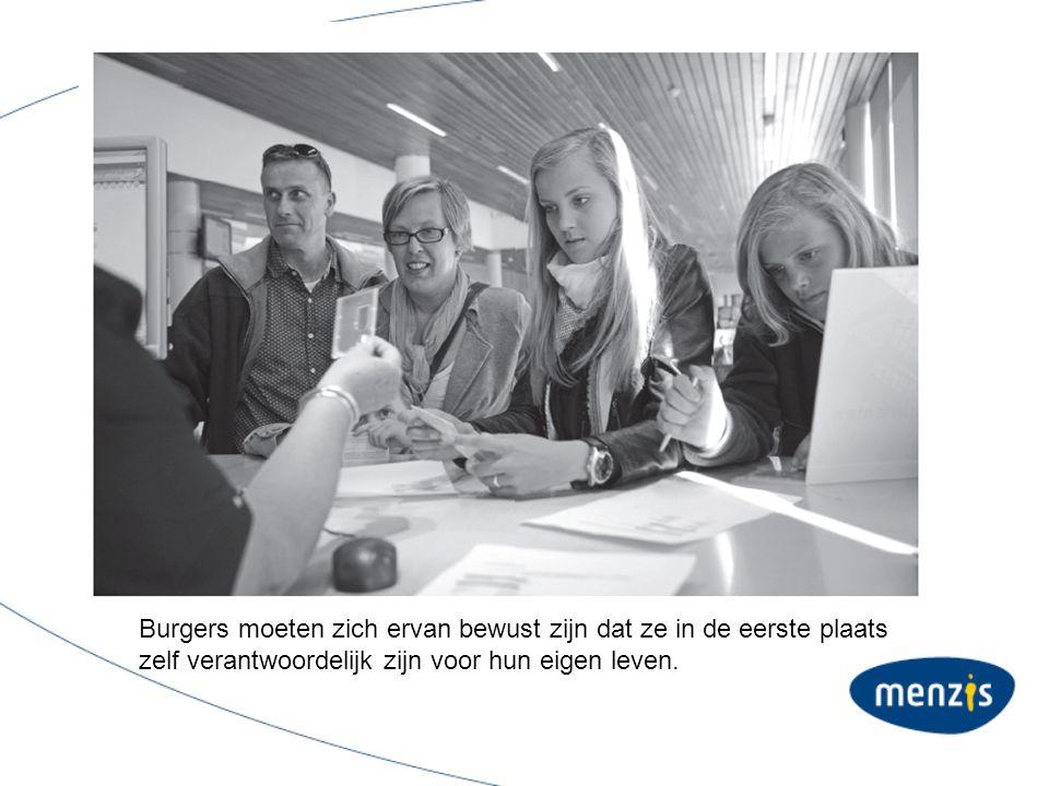 Burgers moeten zich ervan bewust zijn dat ze in de eerste plaats zelf verantwoordelijk zijn voor hun eigen leven.