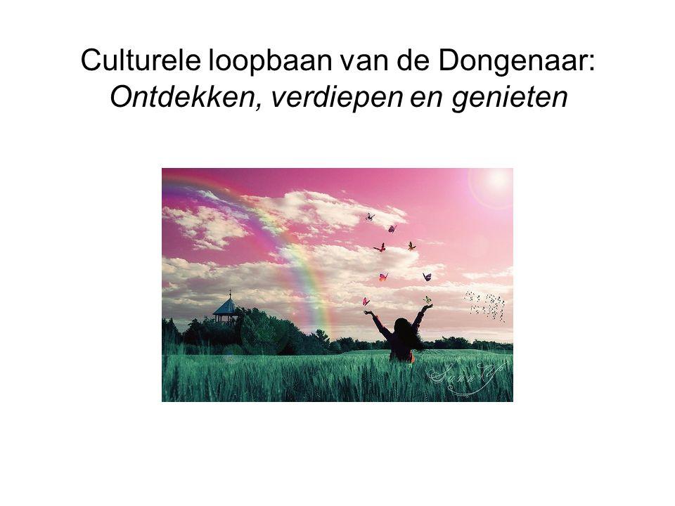 Culturele loopbaan van de Dongenaar: Ontdekken, verdiepen en genieten
