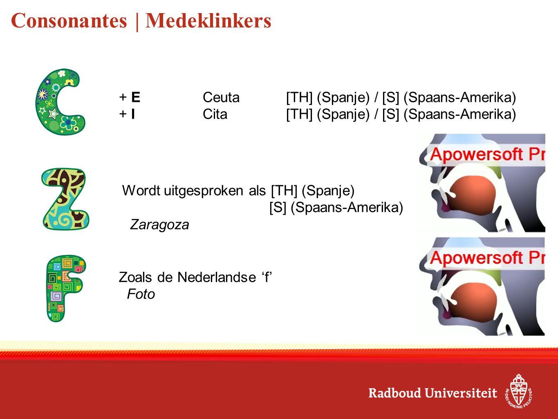 Consonantes | Medeklinkers Zoals de Nederlandse 'f' Foto + ECeuta[TH] (Spanje) / [S] (Spaans-Amerika) + ICita[TH] (Spanje) / [S] (Spaans-Amerika) Word