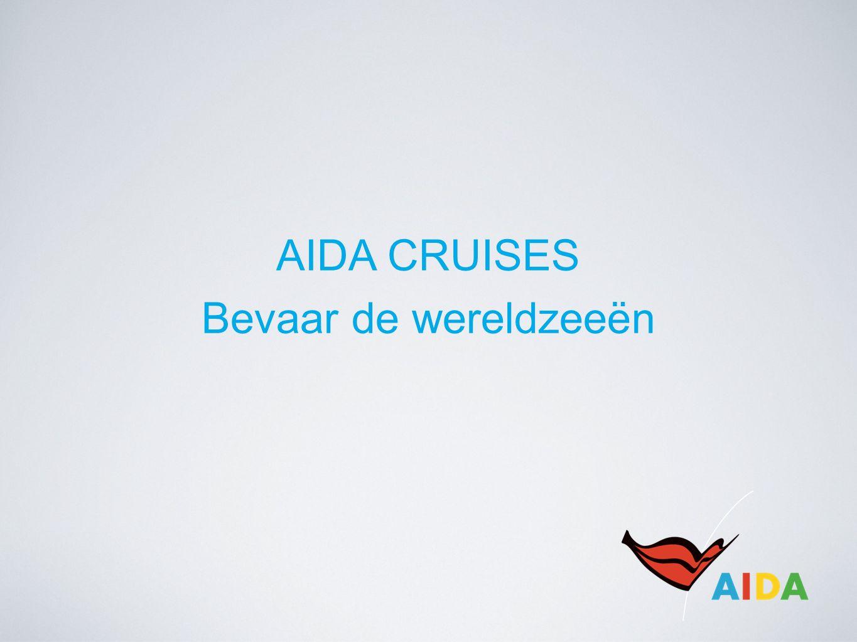 AIDA CRUISES Bevaar de wereldzeeën