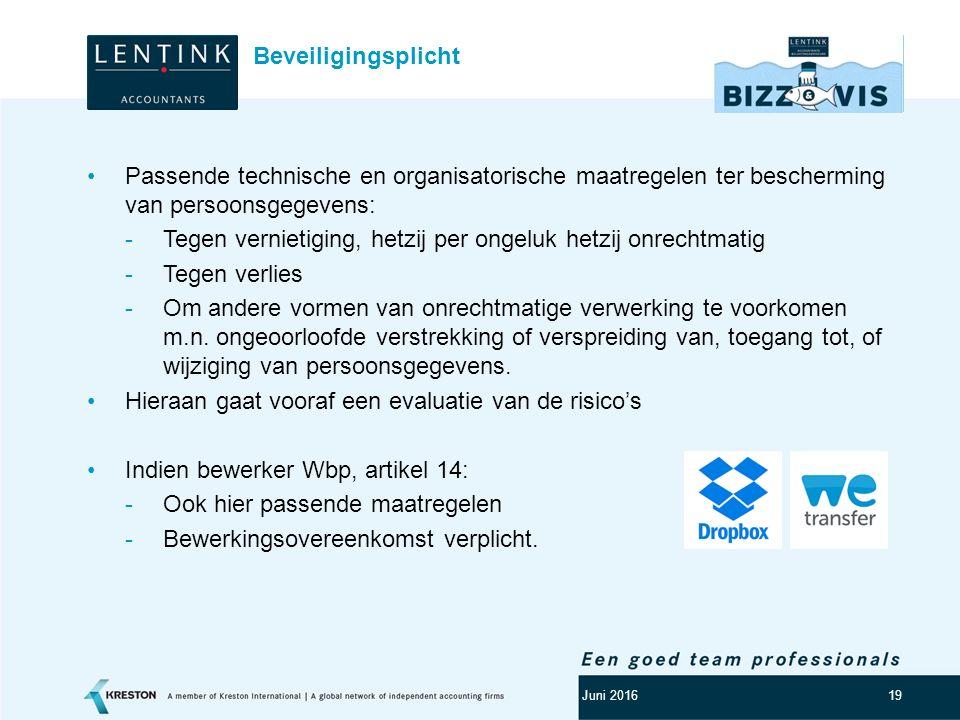 Logo klant 19 Passende technische en organisatorische maatregelen ter bescherming van persoonsgegevens: -Tegen vernietiging, hetzij per ongeluk hetzij