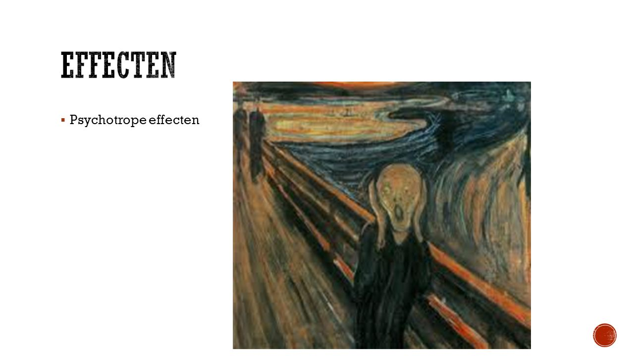  Psychotrope effecten
