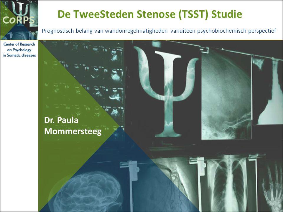 De TweeSteden Stenose (TSST) Studie Prognostisch belang van wandonregelmatigheden vanuiteen psychobiochemisch perspectief Dr. Paula Mommersteeg