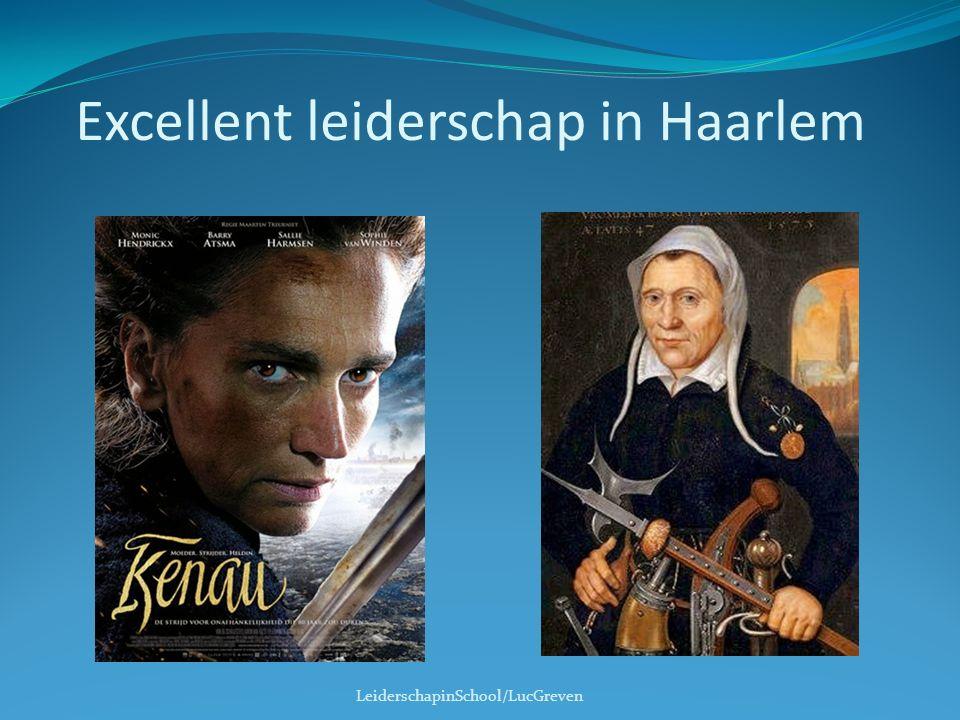 Excellent leiderschap in Haarlem LeiderschapinSchool/LucGreven