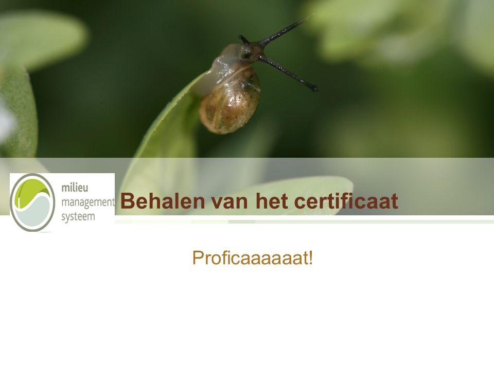 Behalen van het certificaat Proficaaaaaat!