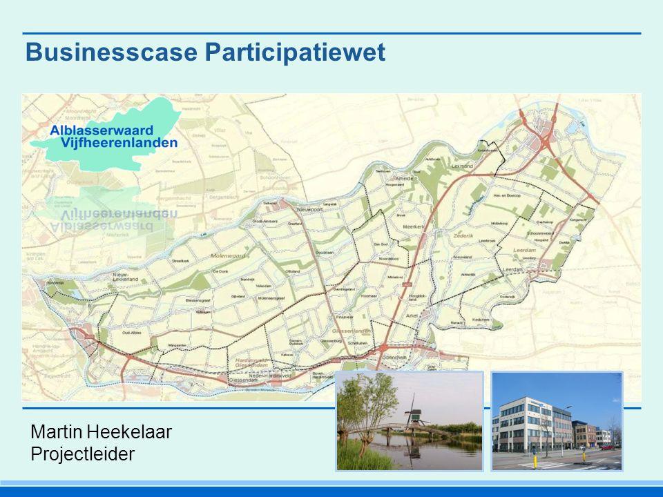 Businesscase Participatiewet Martin Heekelaar Projectleider