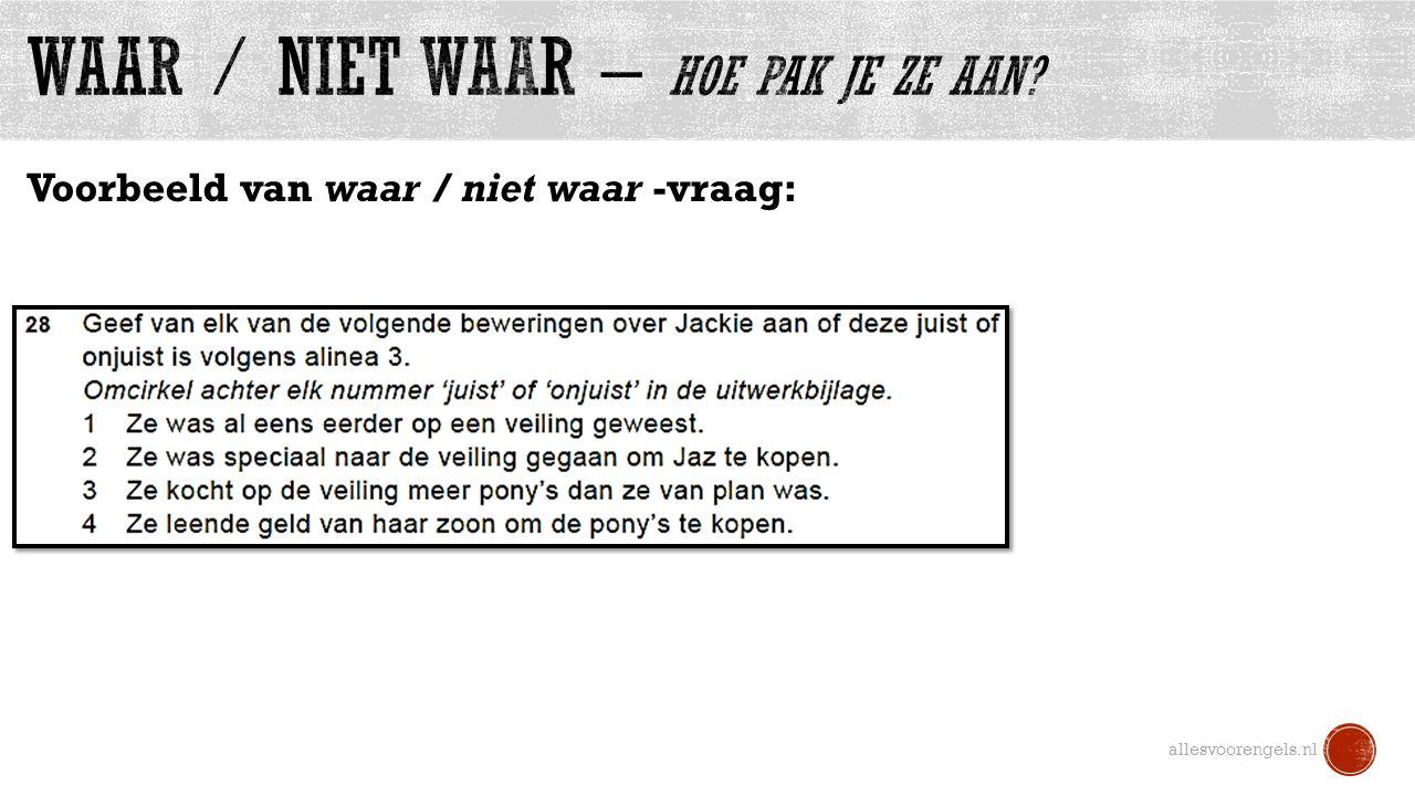 Voorbeeld van waar / niet waar -vraag: allesvoorengels.nl