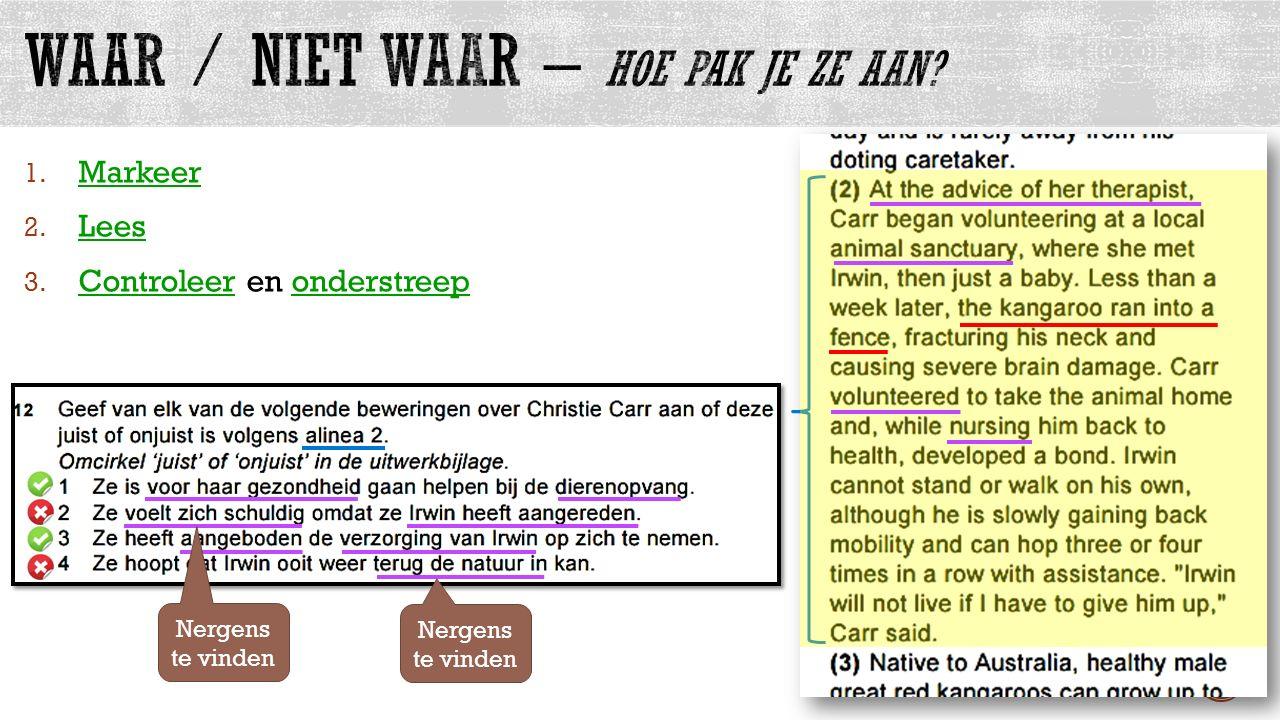 allesvoorengels.nl 1. Markeer 2. Lees 3. Controleer en onderstreep Nergens te vinden