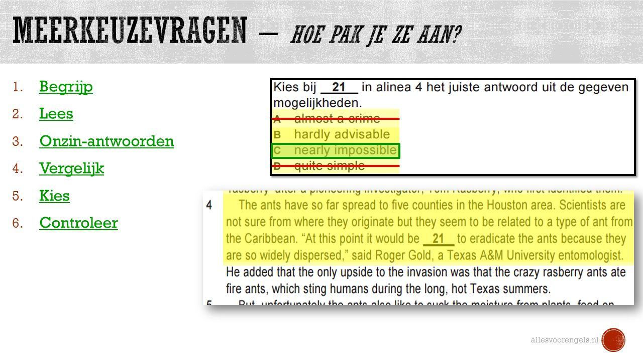 allesvoorengels.nl 1. Begrijp 2. Lees 3. Onzin-antwoorden 4. Vergelijk 5. Kies 6. Controleer
