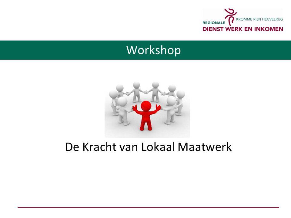 De Kracht van Lokaal Maatwerk Workshop