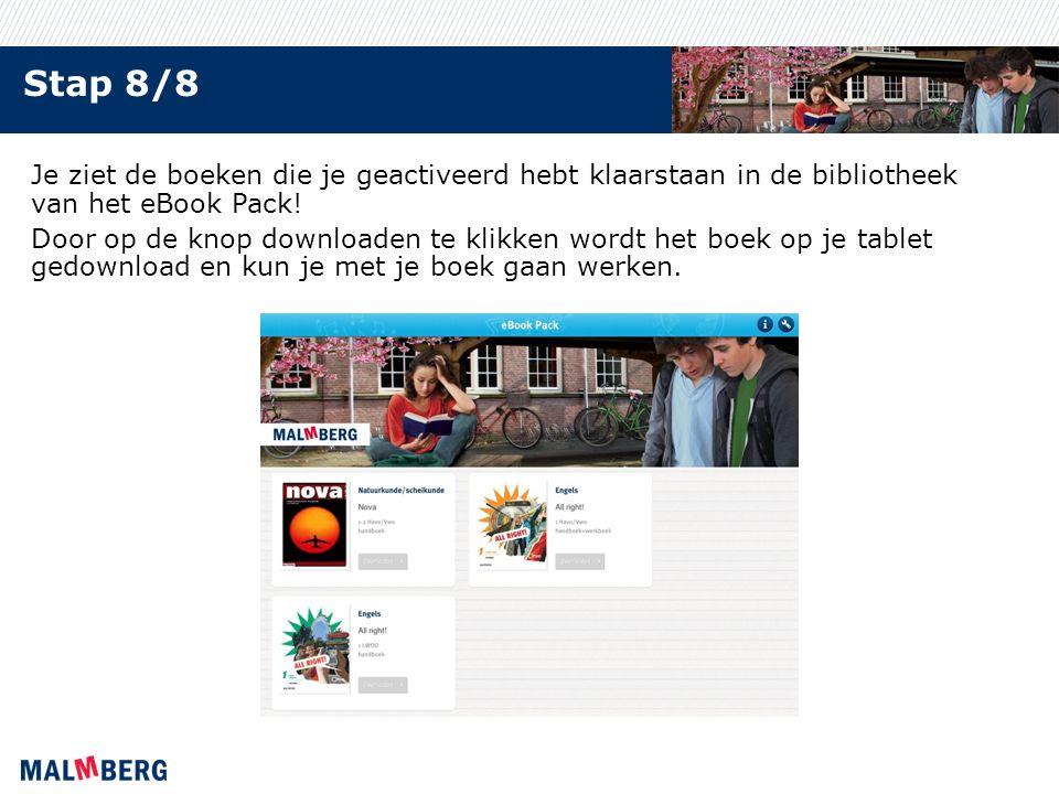 Stap 8/8 Je ziet de boeken die je geactiveerd hebt klaarstaan in de bibliotheek van het eBook Pack! Door op de knop downloaden te klikken wordt het bo