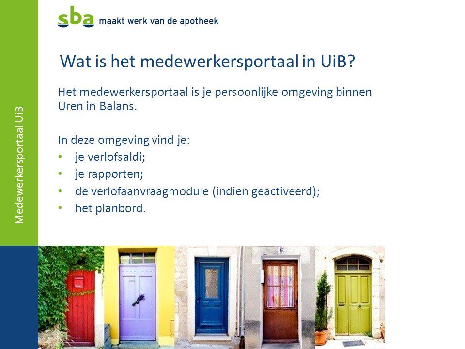 Wat is het medewerkersportaal in UiB? Het medewerkersportaal is je persoonlijke omgeving binnen Uren in Balans. In deze omgeving vind je: je verlofsal