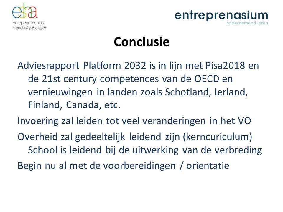 Conclusie Adviesrapport Platform 2032 is in lijn met Pisa2018 en de 21st century competences van de OECD en vernieuwingen in landen zoals Schotland, Ierland, Finland, Canada, etc.