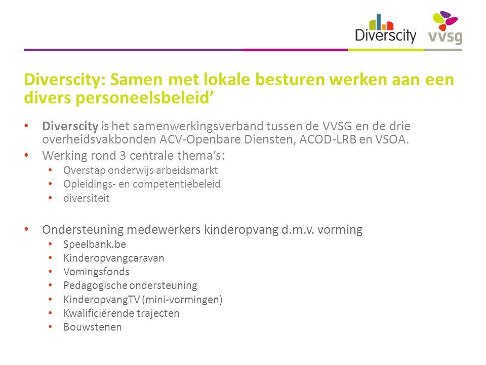 Diverscity: Samen met lokale besturen werken aan een divers personeelsbeleid' Diverscity is het samenwerkingsverband tussen de VVSG en de drie overheidsvakbonden ACV-Openbare Diensten, ACOD-LRB en VSOA.