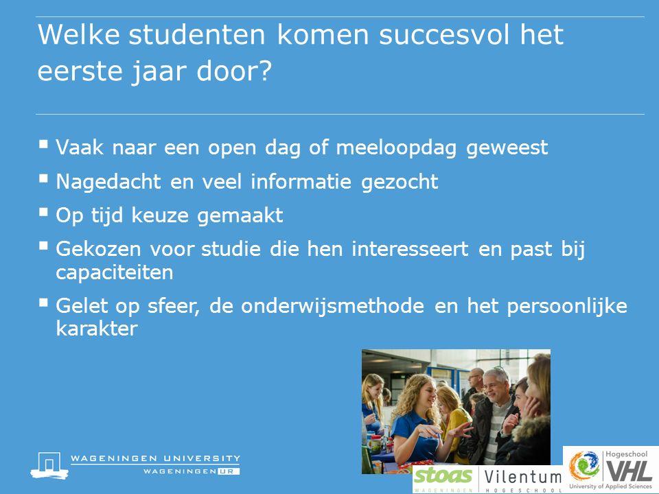 Welke studenten komen succesvol het eerste jaar door.