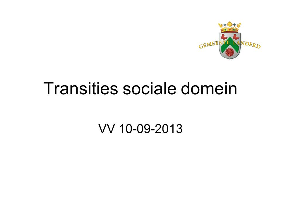 Transities sociale domein VV 10-09-2013