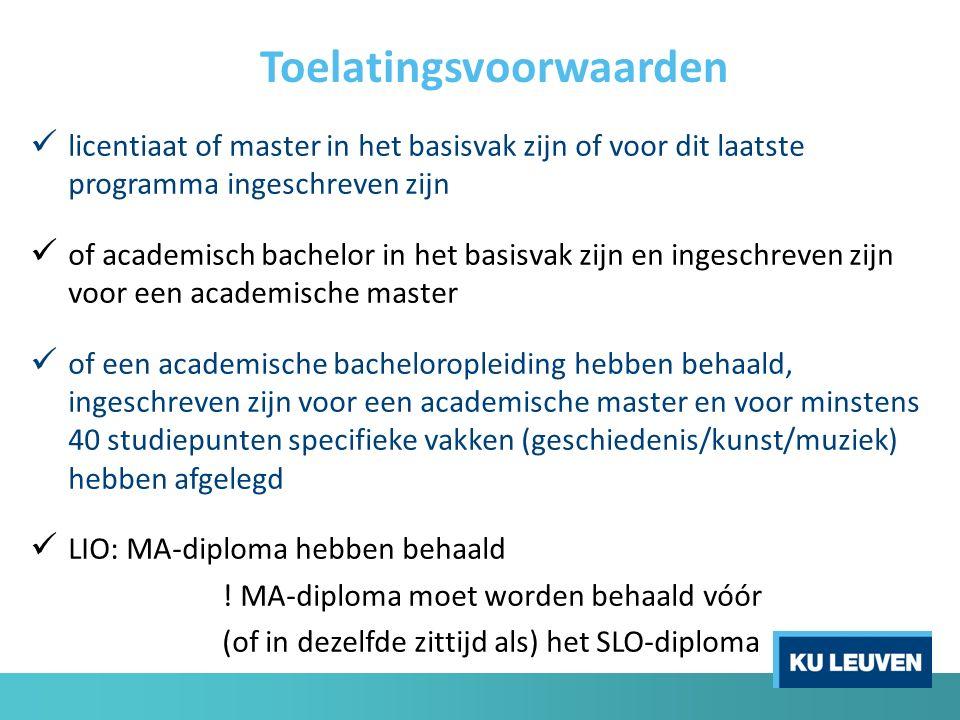 licentiaat of master in het basisvak zijn of voor dit laatste programma ingeschreven zijn of academisch bachelor in het basisvak zijn en ingeschreven