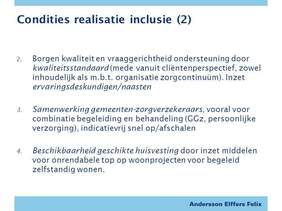 Condities realisatie inclusie (2) 2.