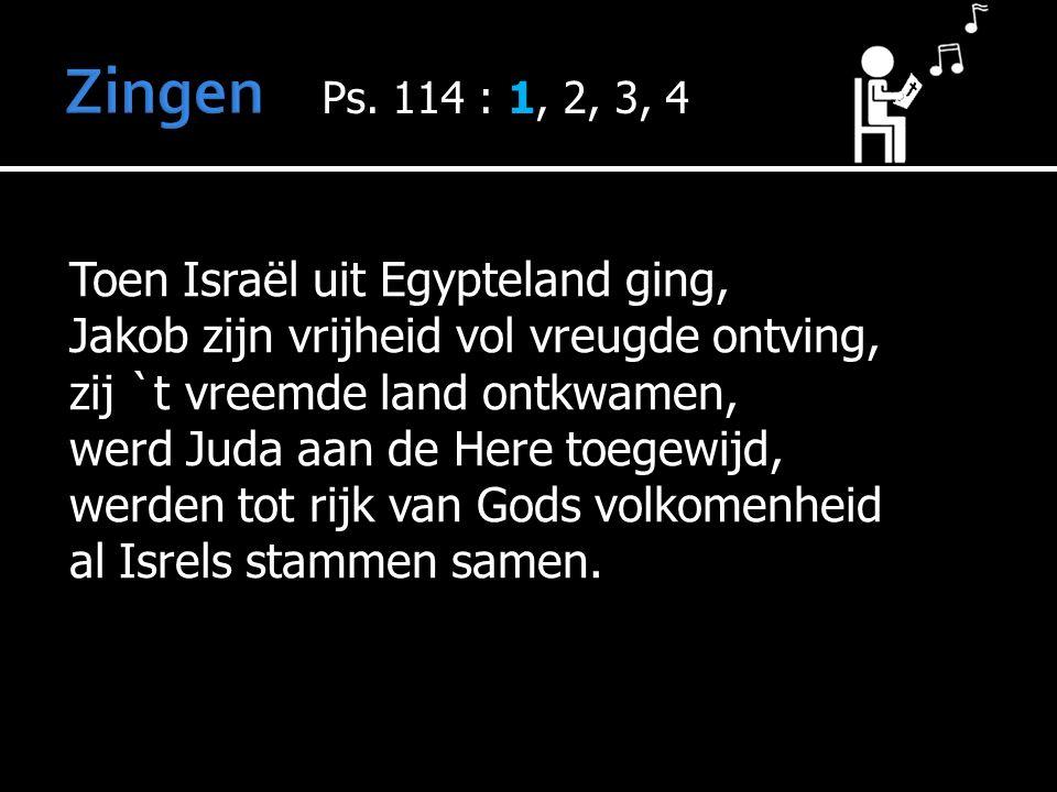 Toen Israël uit Egypteland ging, Jakob zijn vrijheid vol vreugde ontving, zij `t vreemde land ontkwamen, werd Juda aan de Here toegewijd, werden tot rijk van Gods volkomenheid al Isrels stammen samen.