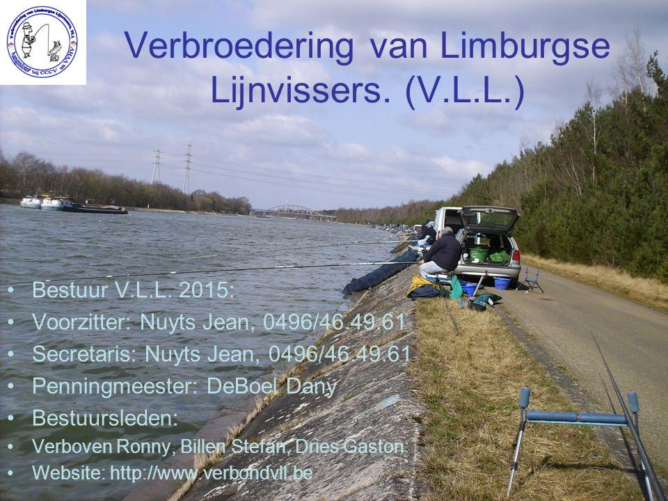 Verbroedering van Limburgse Lijnvissers. (V.L.L.) Bestuur V.L.L.