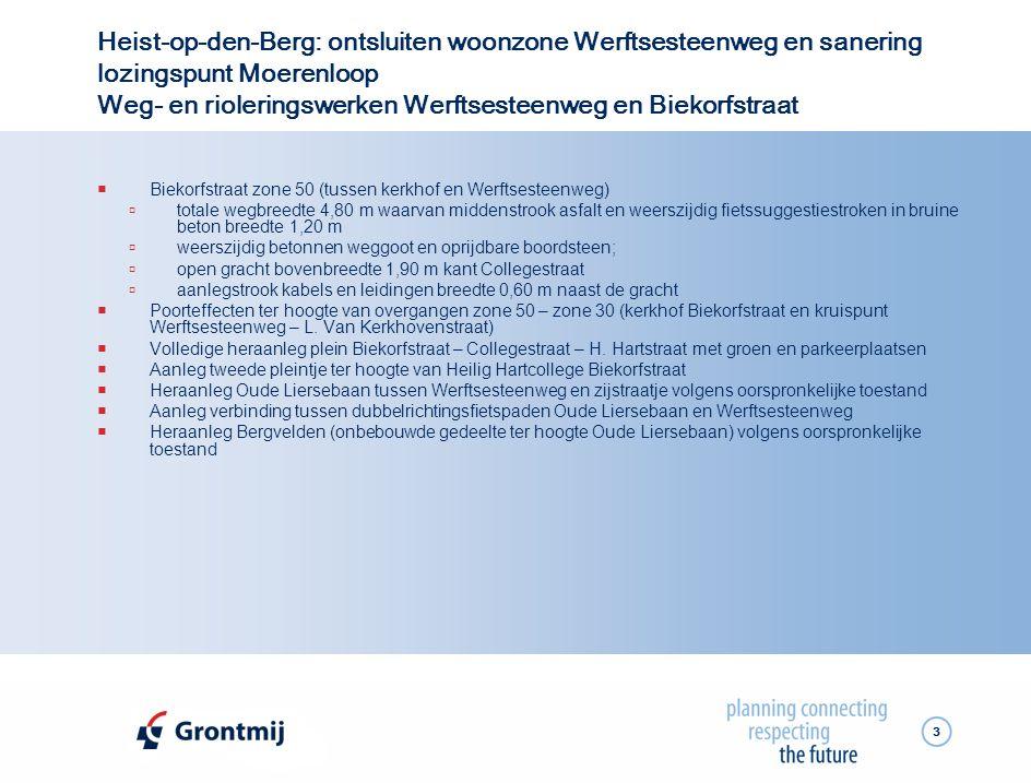 3 Heist-op-den-Berg: ontsluiten woonzone Werftsesteenweg en sanering lozingspunt Moerenloop Weg- en rioleringswerken Werftsesteenweg en Biekorfstraat