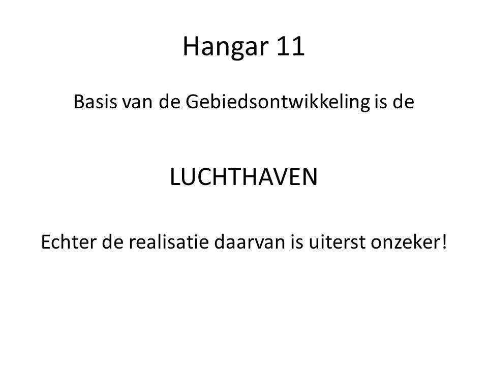 Hangar 11 - Geschiedenis Stukje geschiedenis: In 2010 is er overleg geweest met bewoners van het gebied, VTM en de gemeente over het gaan gebruiken van Hangar 11 voor evenementen.
