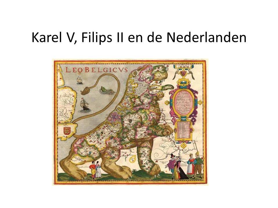 Karel V, Filips II en de Nederlanden