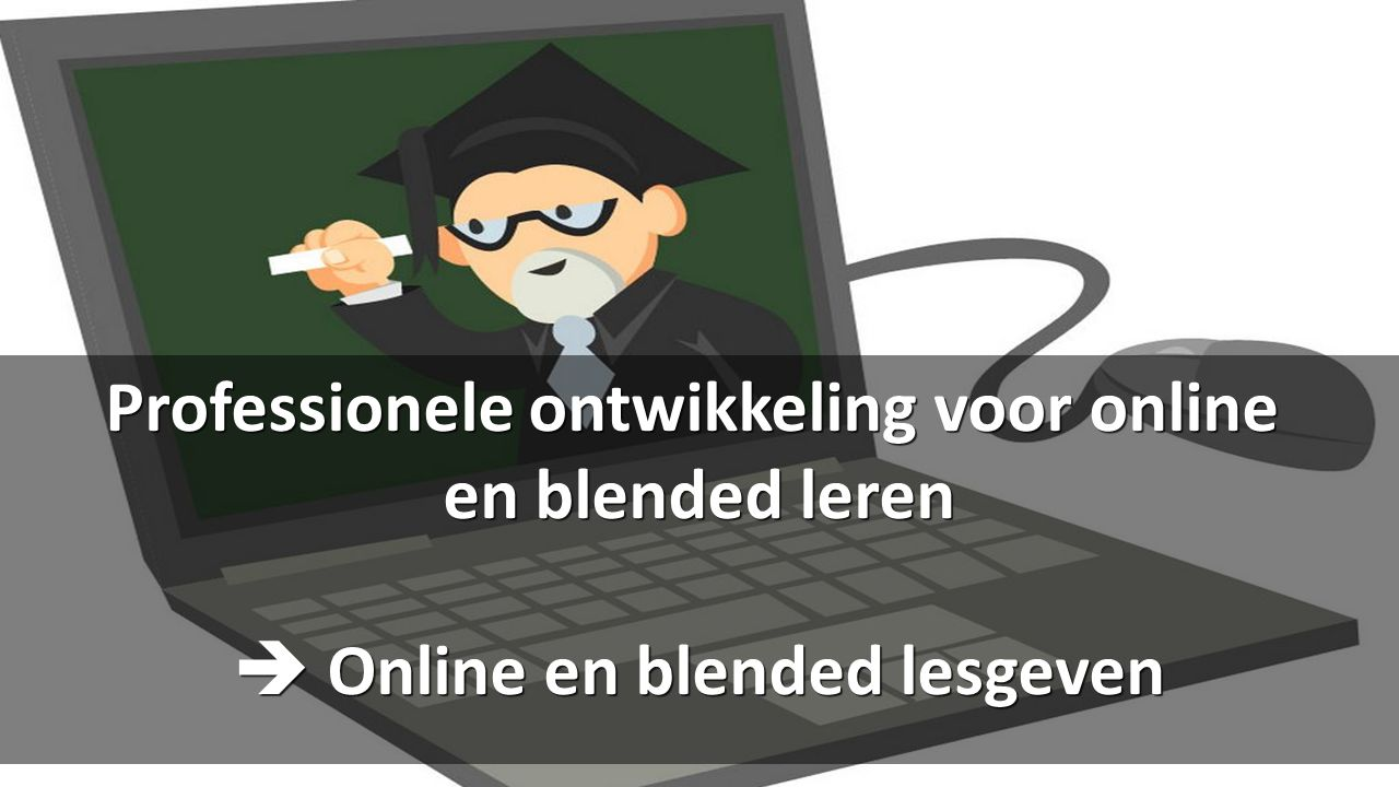 Professionele ontwikkeling voor online en blended leren  Online en blended lesgeven cc: Chicago 2016 Photos - https://www.flickr.com/photos/28735938@N08