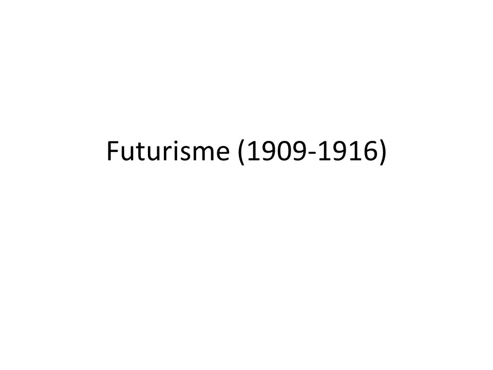Futuristische Manifest, februari 1909, het Franse dagblad Le Figaro.