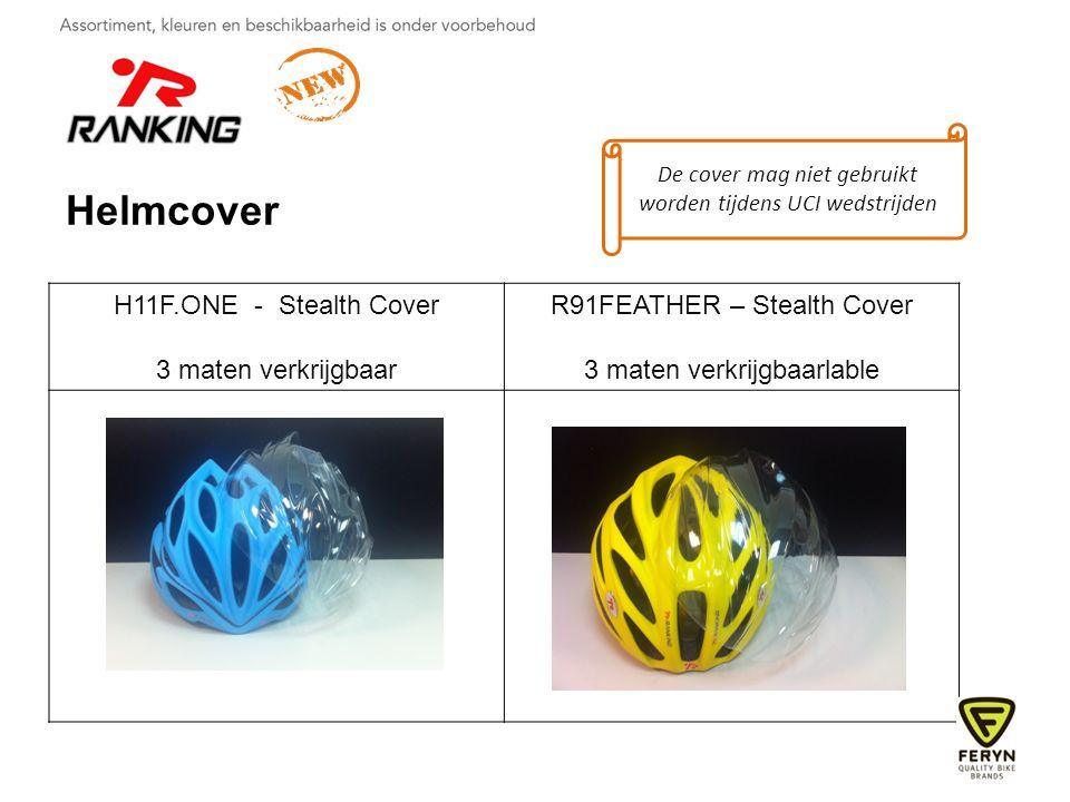 H11F.ONE - Stealth Cover 3 maten verkrijgbaar R91FEATHER – Stealth Cover 3 maten verkrijgbaarlable Helmcover De cover mag niet gebruikt worden tijdens UCI wedstrijden