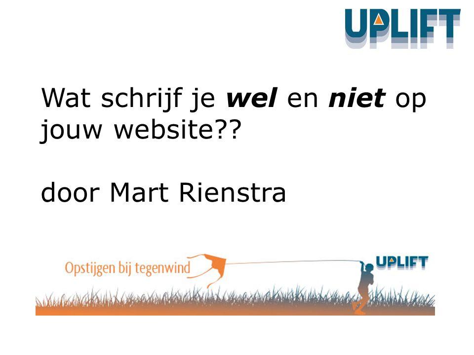 Wat schrijf je wel en niet op jouw website door Mart Rienstra