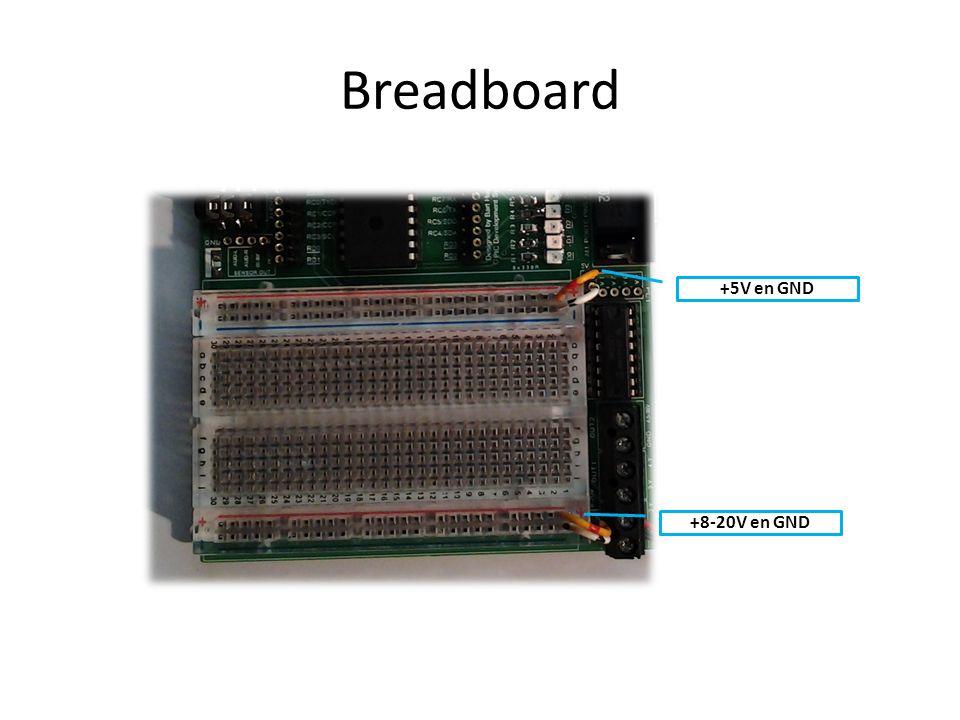 Breadboard +5V en GND +8-20V en GND