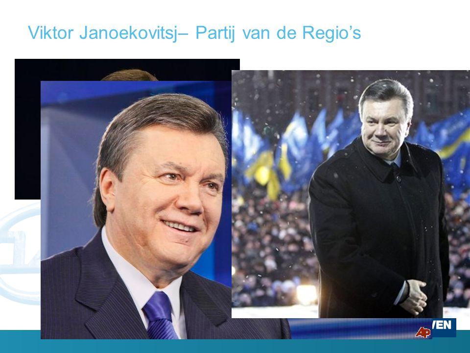 Viktor Janoekovitsj– Partij van de Regio's