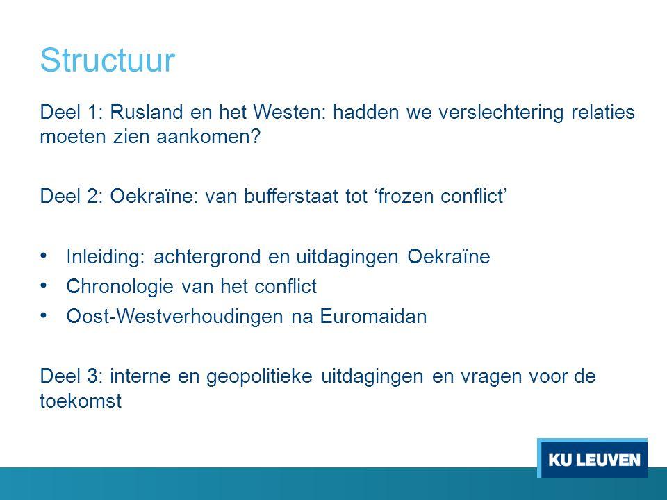Structuur Deel 1: Rusland en het Westen: hadden we verslechtering relaties moeten zien aankomen.