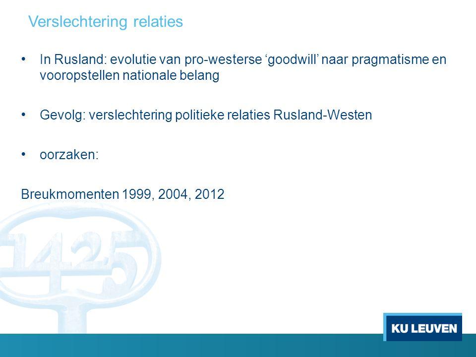 1) Breukmomenten 1999 Kosovo crisis - NAVO interventie: Operation Allied Force zonder mandaat VN Veiligheidsraad NAVO uitbreiding 1999: Westen heeft effect hiervan in Rusland onderschat - Perceptie van omsingeling - EU- Rusland relaties wel nog constructief - Overschaduwd door 9/11: 'war on terrorism'