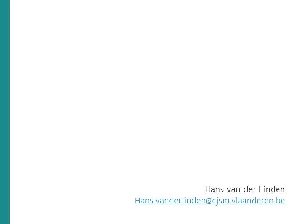 Hans van der Linden Hans.vanderlinden@cjsm.vlaanderen.be