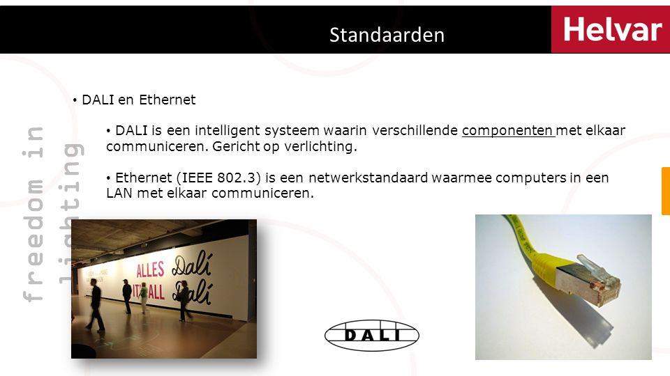 Standaarden freedom in lighting DALI en Ethernet DALI is een intelligent systeem waarin verschillende componenten met elkaar communiceren.