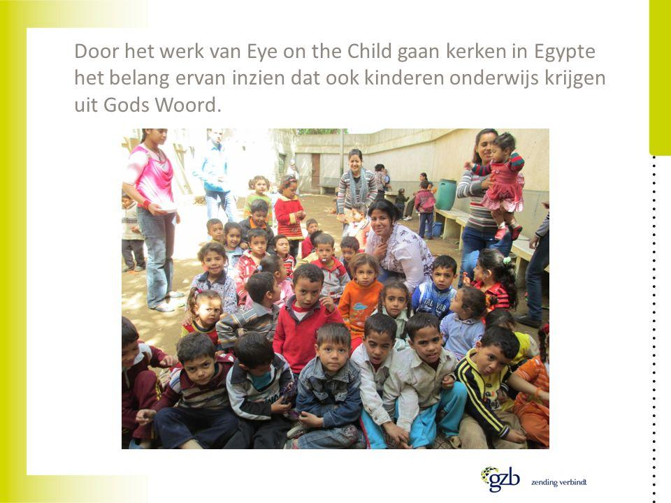Door het werk van Eye on the Child gaan kerken in Egypte het belang ervan inzien dat ook kinderen onderwijs krijgen uit Gods Woord.