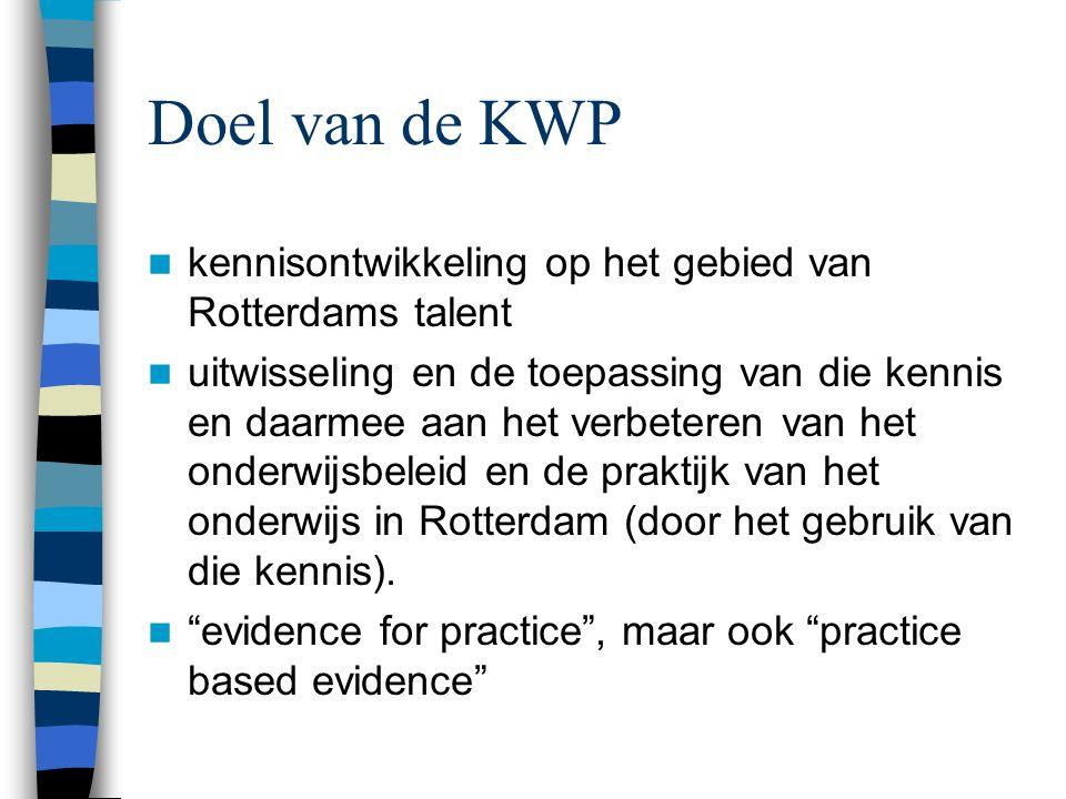 Doel van de KWP kennisontwikkeling op het gebied van Rotterdams talent uitwisseling en de toepassing van die kennis en daarmee aan het verbeteren van het onderwijsbeleid en de praktijk van het onderwijs in Rotterdam (door het gebruik van die kennis).