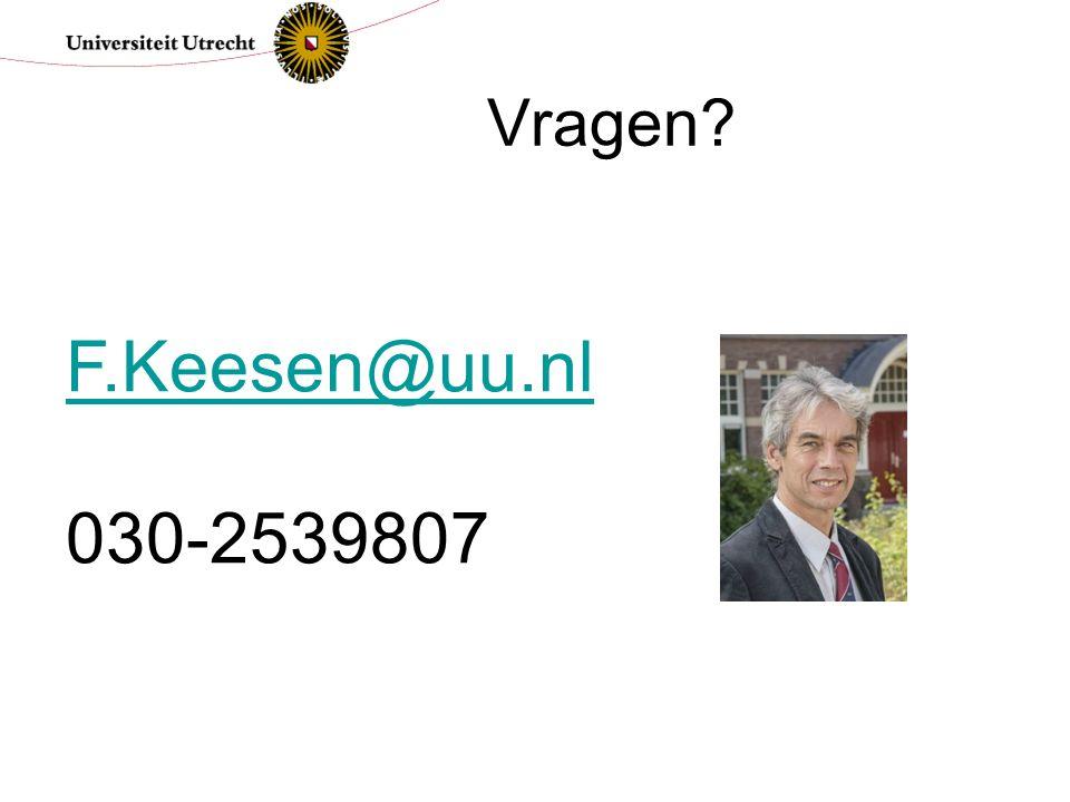 Vragen F.Keesen@uu.nl 030-2539807