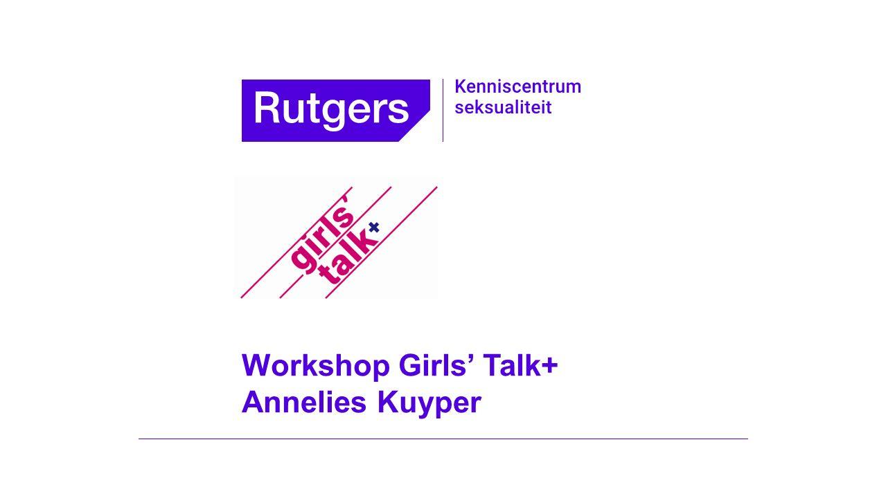 Workshop Girls' Talk+ Annelies Kuyper