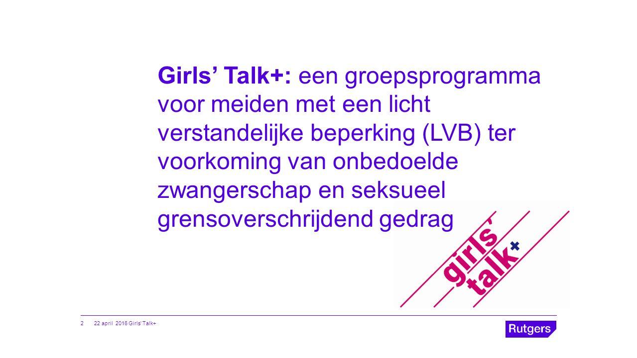 Girls' Talk+: een groepsprogramma voor meiden met een licht verstandelijke beperking (LVB) ter voorkoming van onbedoelde zwangerschap en seksueel gren