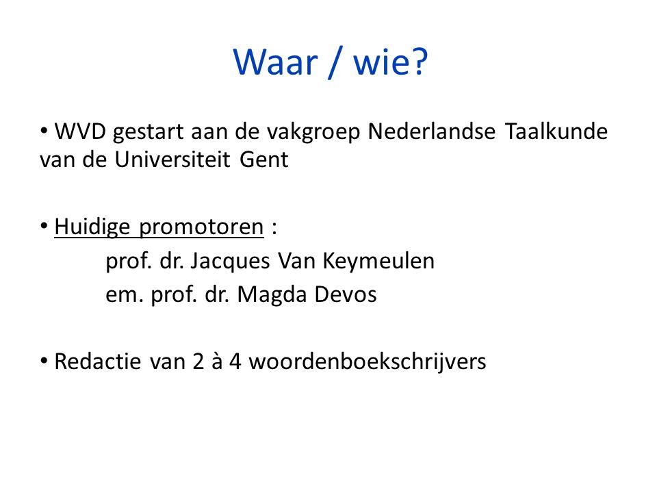 2.Invoeren van dialectwoorden . MOGELIJKHEID VOOR VRIJWILLIGERSWERK 2.