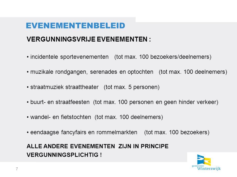 VERGUNNINGSVRIJE EVENEMENTEN : incidentele sportevenementen (tot max.