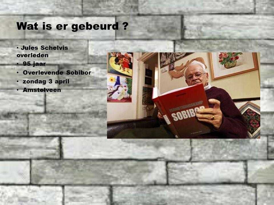 Wat is er gebeurd Jules Schelvis overleden 95 jaar Overlevende Sobibor zondag 3 april Amstelveen