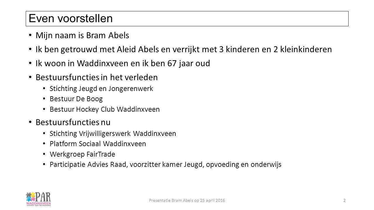 Even voorstellen Mijn naam is Bram Abels Ik ben getrouwd met Aleid Abels en verrijkt met 3 kinderen en 2 kleinkinderen Ik woon in Waddinxveen en ik be