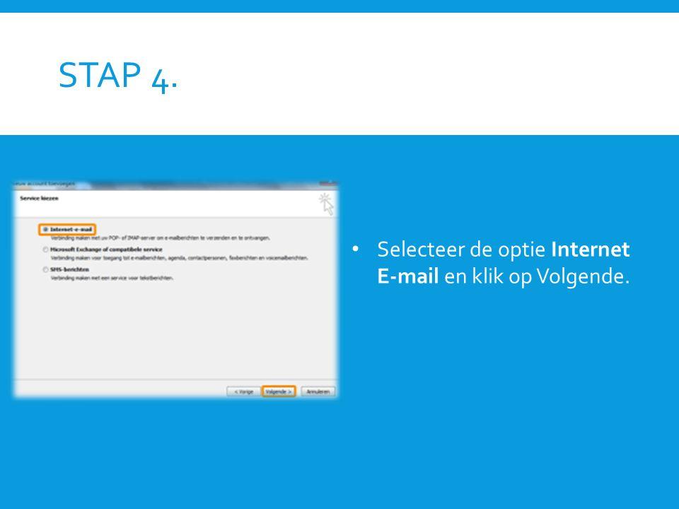 STAP 5.Gebruikersgegevens: vul naam en uw e-mailadres in.